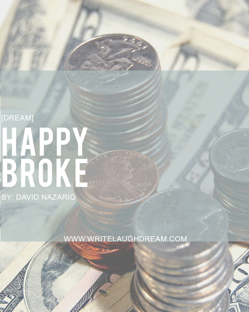 Happy Broke