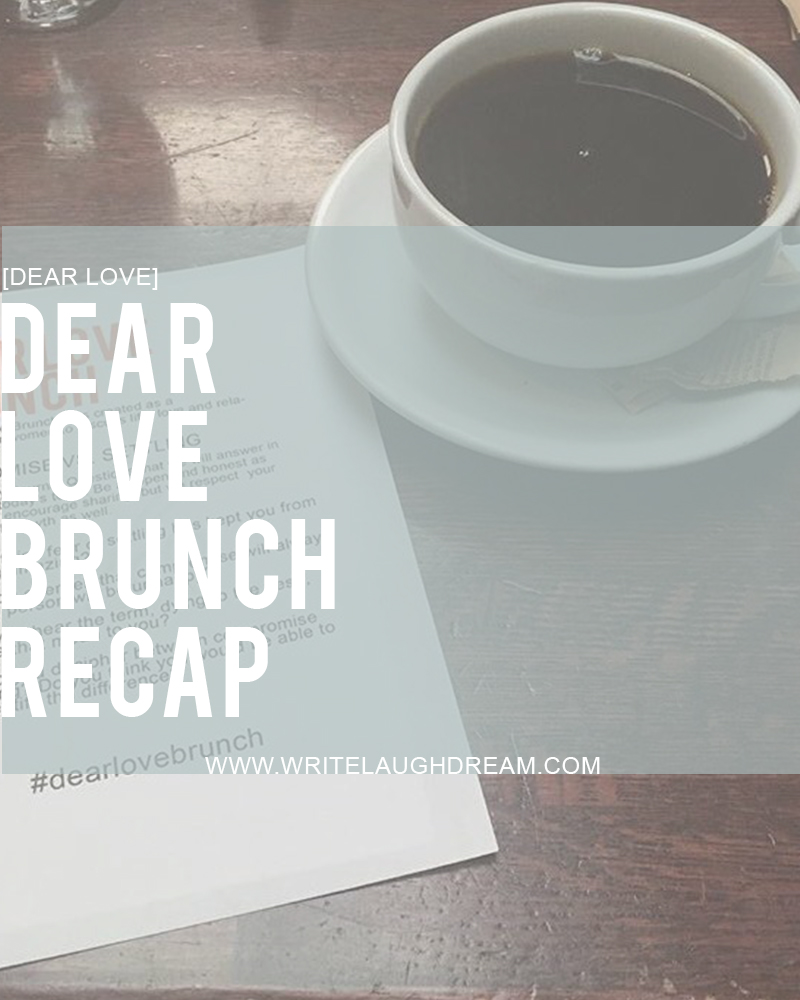 Dear Love Brunch Recap