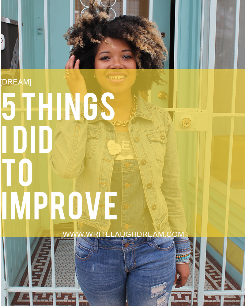 5 Things I Did to Improve My Blog