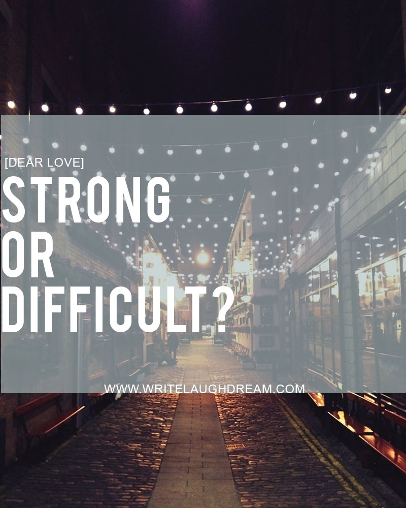 Strong or Difficult