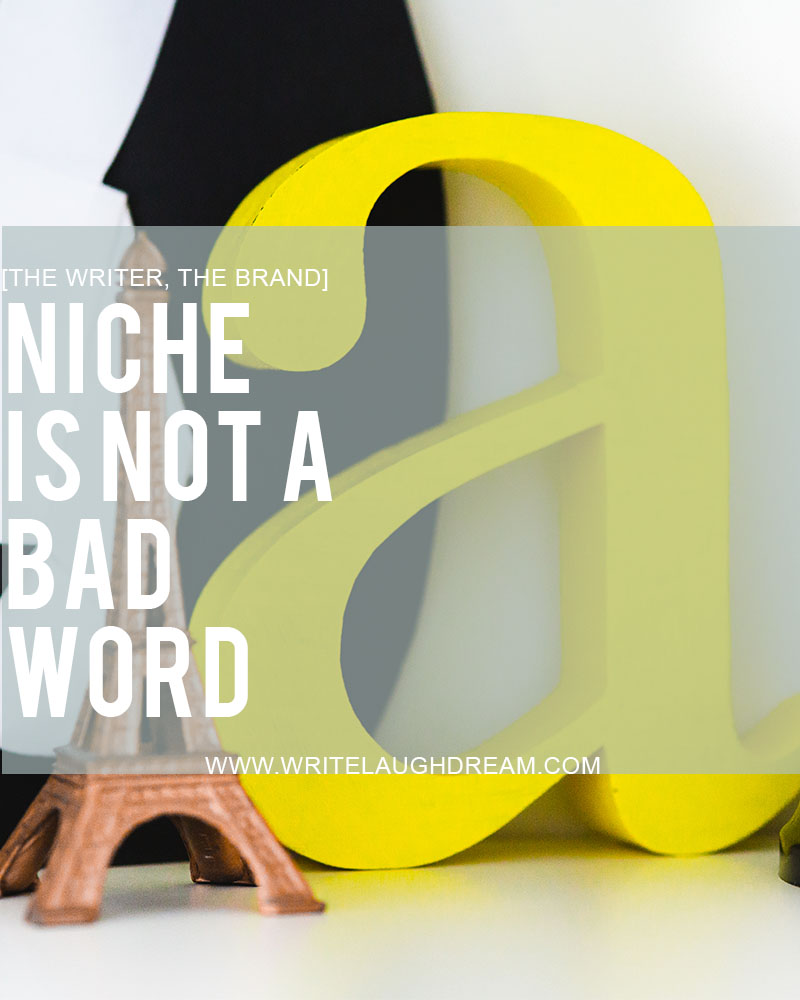 Niche is Not a Bad Word