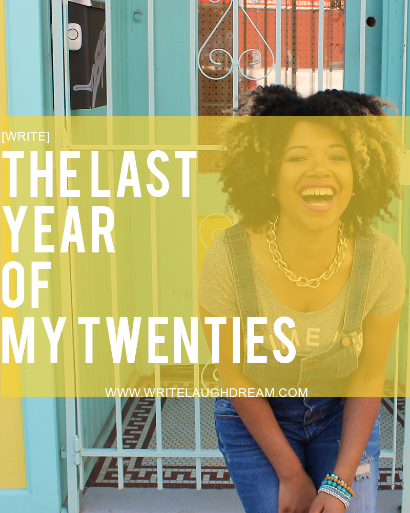 The Last Year of My Twenties