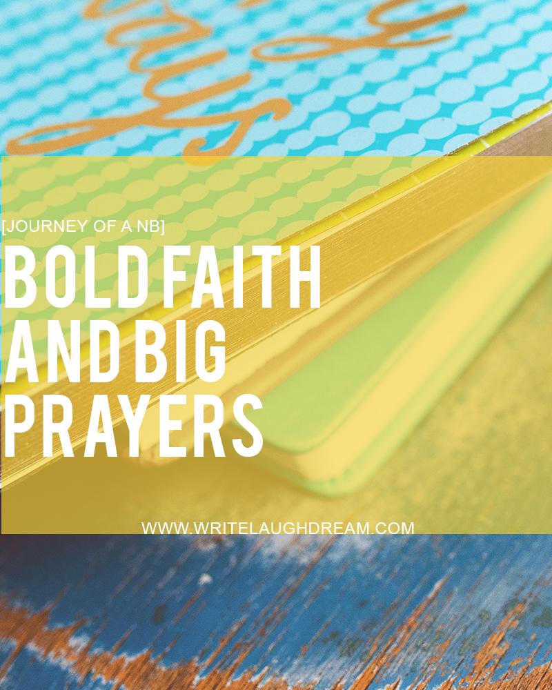 A Year of Bold Faith and Big Prayers
