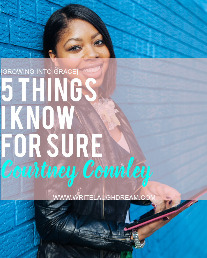 Courtney Connley 5 Things For Sure