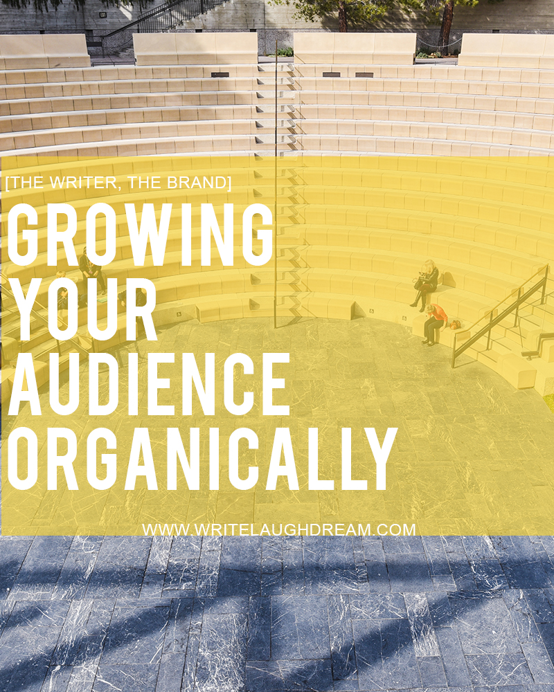 Growing Your Audience Organically
