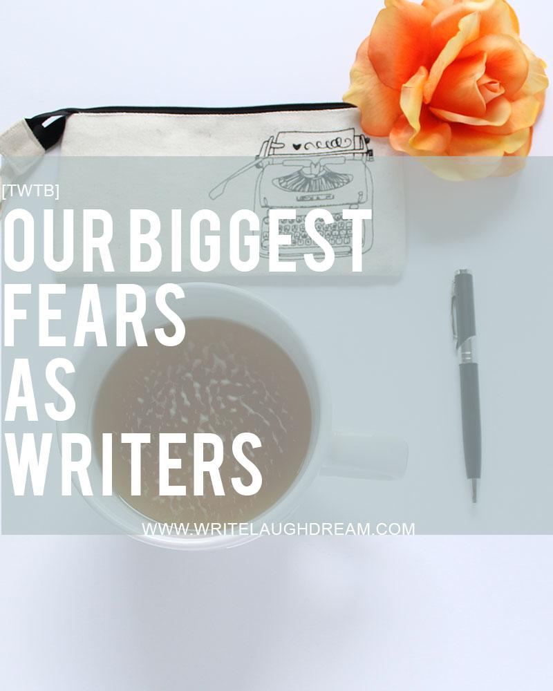 Fears as Writers