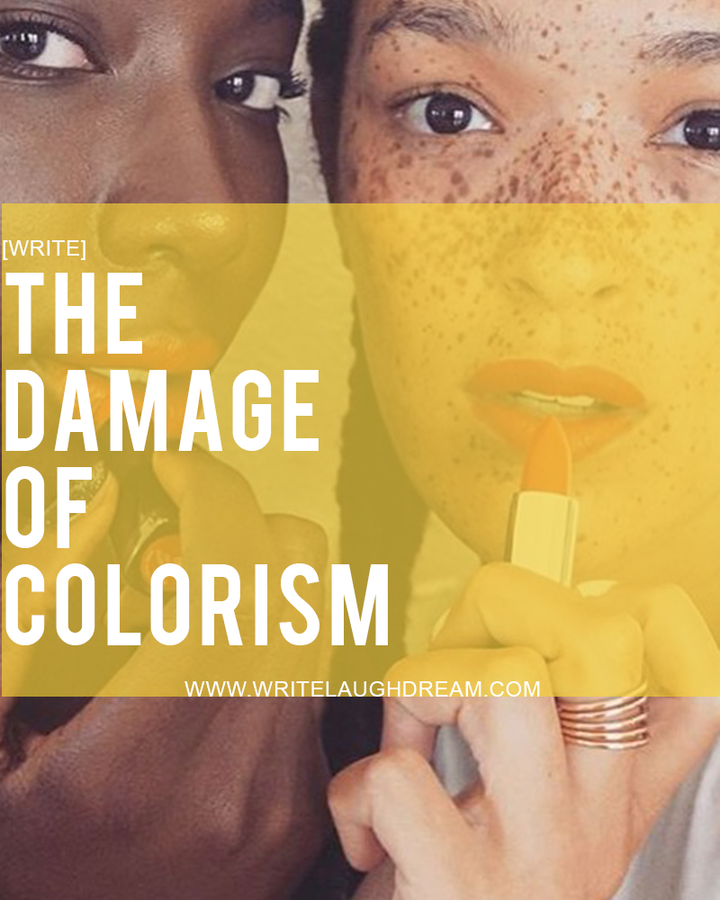 The damage of colorism