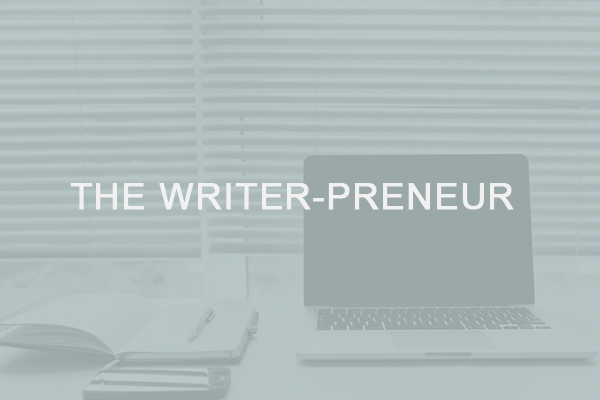 The Writer-Preneur