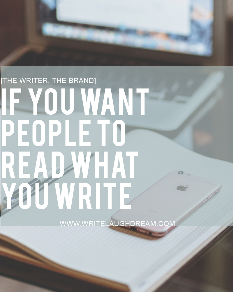 If You Want People to Read What You Write