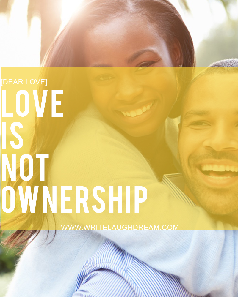 Love is not ownership
