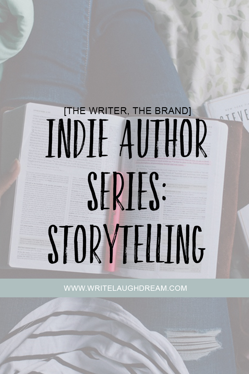 Indie Author Series Storytelling