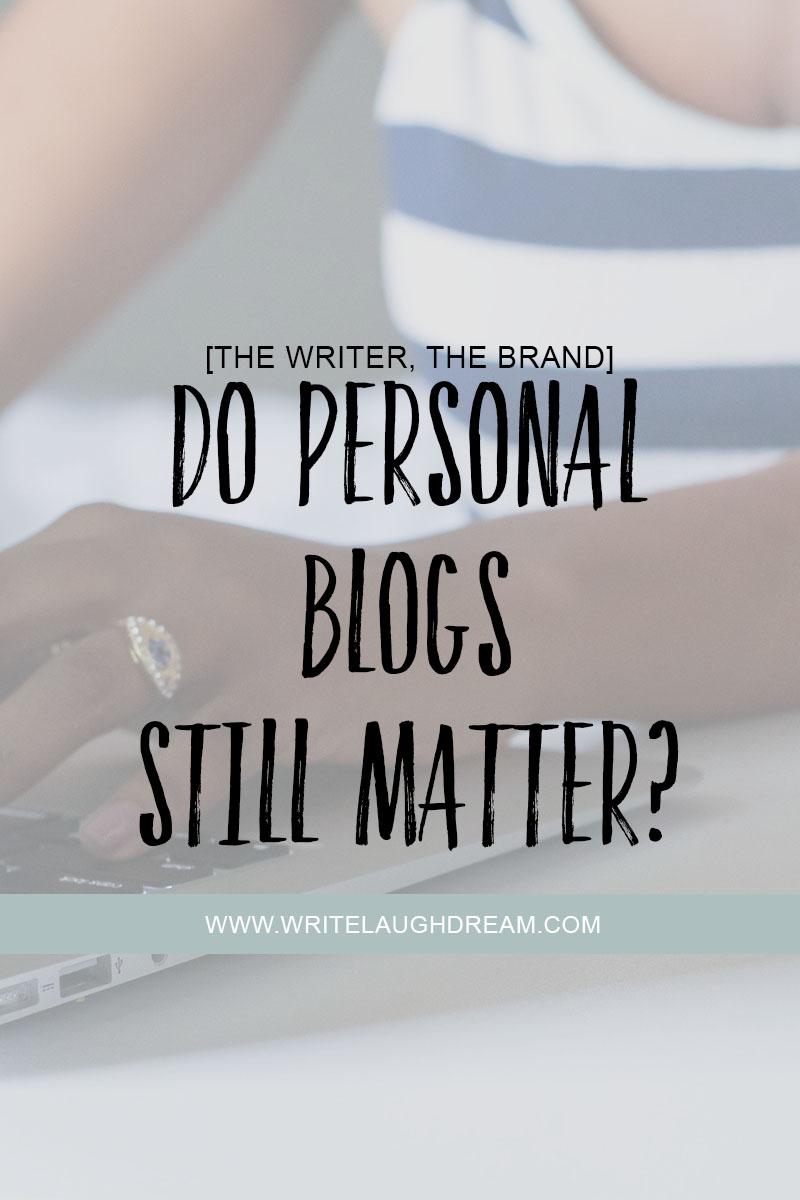Do Personal Personal Blogs Still Matter