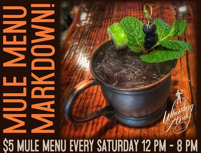 Come in and try one of our six speciality mules- Only $5, EVERY Saturday!