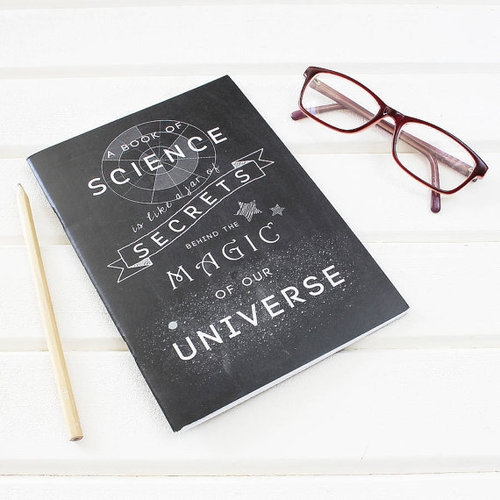 "6. ""SCIENCE IS MAGIC"" NOTEBOOK €5.00 A beautiful design and a wonderful sentiment. This archival print has a slightly textured matt finish which produces beautiful depth of colour and detail."