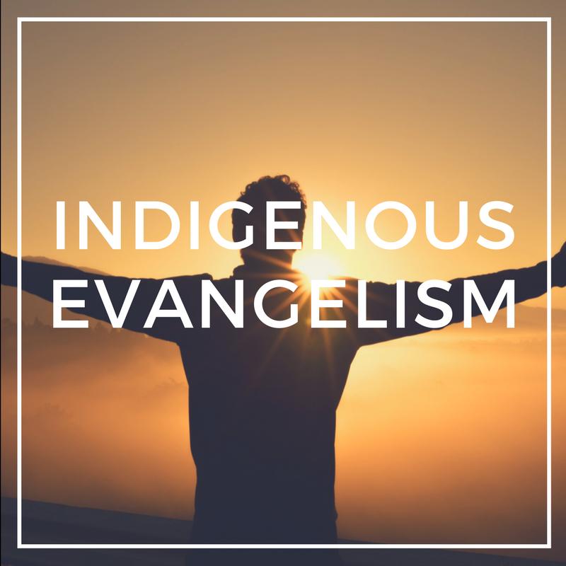 INDIGENOUS EVANGELISM.png