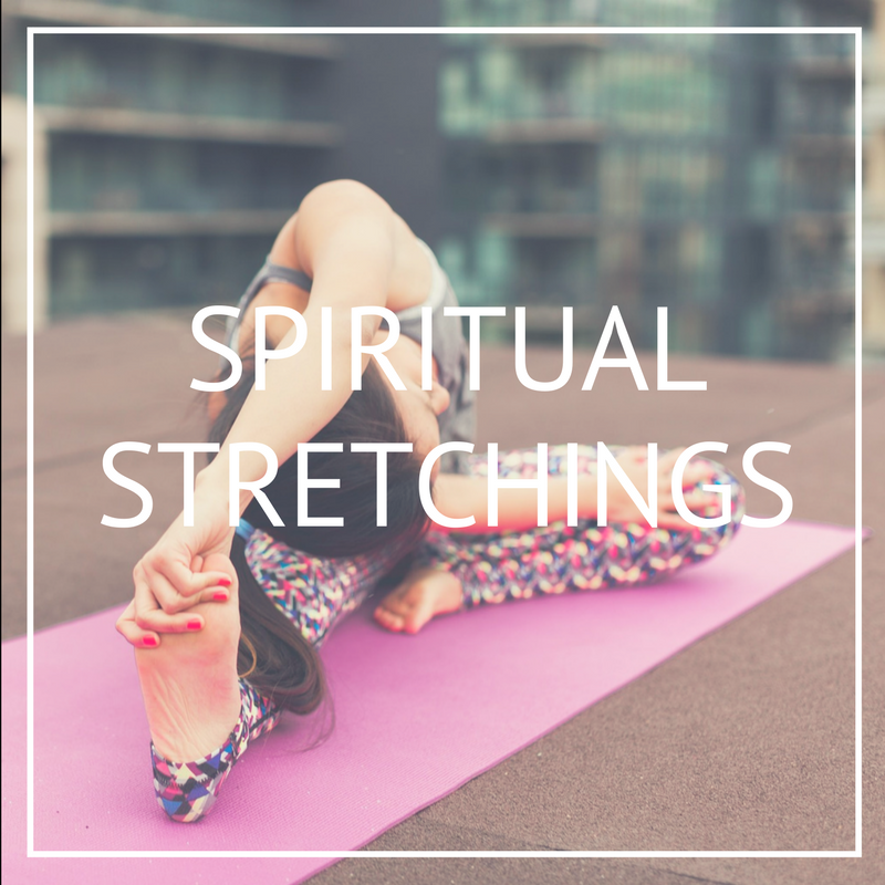 SPIRITUAL STRETCHING.png