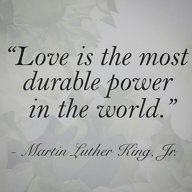 Learning to #realize my true #power in my ability to #love #truth #mlk #martinlutherkingjr