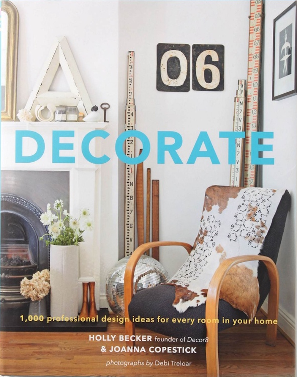 Decorate | Holly Becker + Joanna Copestick | Interior Design | www.foundandkept.com