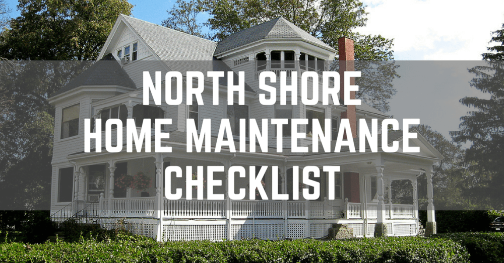north shore home maintenance checklist