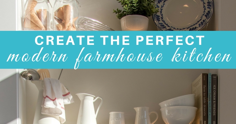 How-to-Create-The-Perfect-Modern-Farmhouse-Kitchen.jpg