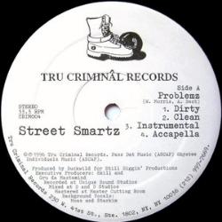 "1996 - STREET SMARTZ - ""PROBLEMZ"""