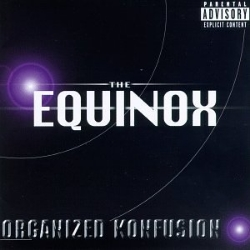 1997 - ORGANIZED KONFUSION - THE EQUINOX