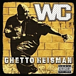 2002 - WC - GHETTO HEISMAN