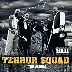 1999 - TERROR SQUAD - THE ALBUM