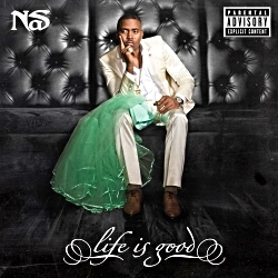2012 - NAS - LIFE IS GOOD