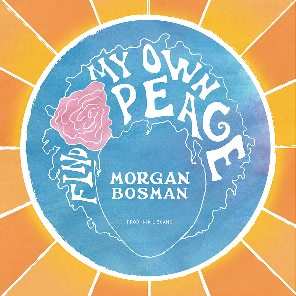Morgan_Bosman_Find_My_Own_Peace 1000.jpg