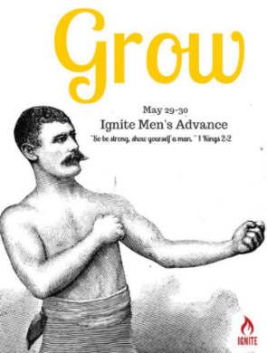 GROW: Ignite Men's Advance conference
