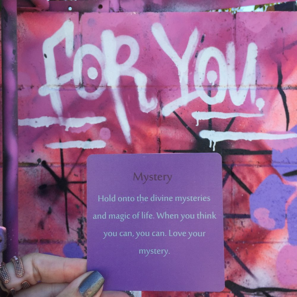 Upon Leaving Dejavita I snapped this pic of one of my Inspiration Cards against a funky graffiti inspired backdrop. You have to love the mysterious aspects of your life & all of life's wondrous joys. Purchase this deck - one of three at TheMuseCrypt.com.