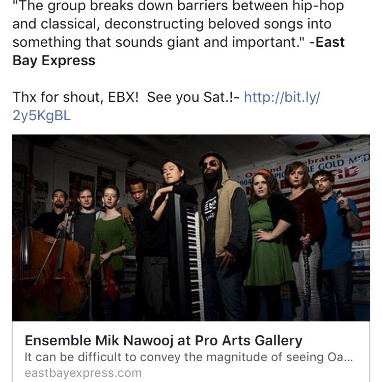 """It can be difficult to convey the magnitude of seeing Oakland hip-hop orchestra Ensemble Mik Nawooj for the first time."" - East Bay Express"