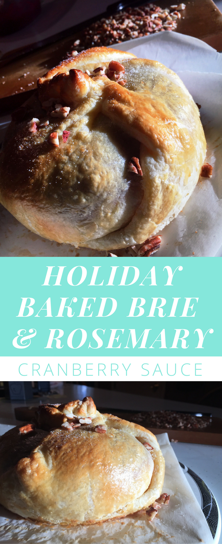 holiday-baked-brie-with-rosemary-infused-cranberry-sauce