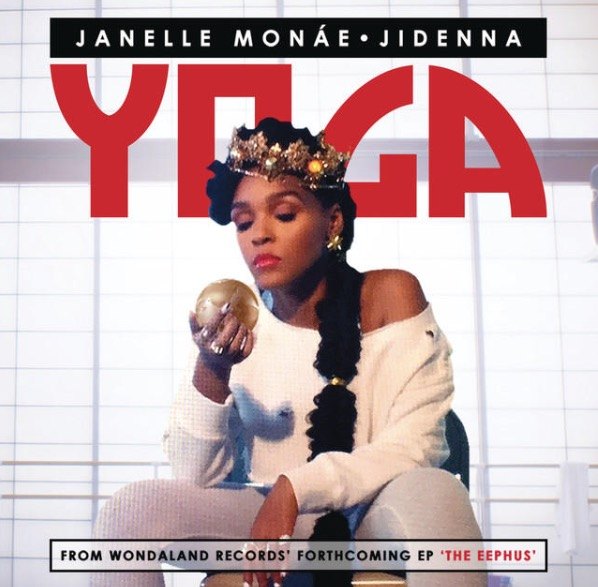 Yoga - Janelle Monae