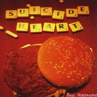 PaulSchreuder_AlbumCover_SuicideHeart.jpg