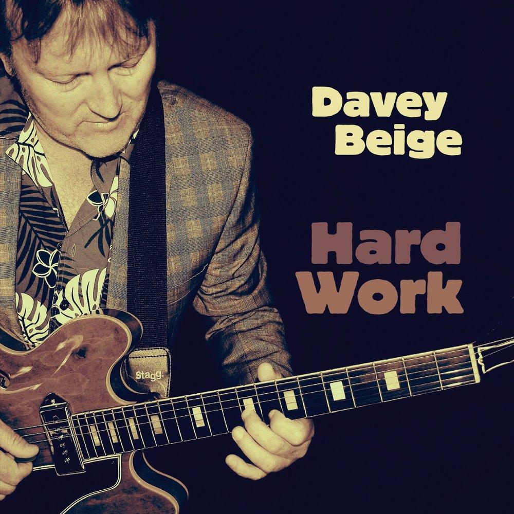 DaveyBeige_AlbumCover_HardWork.jpg
