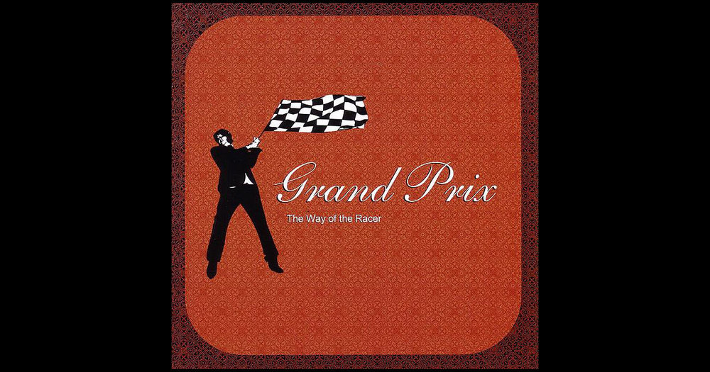 GrandPrix_AlbumCover_TheWayOfTheRacer.jpg
