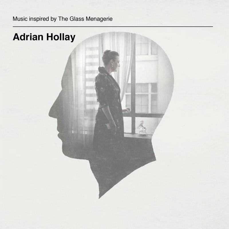 Adrian Hollay_AlbumCover_MusicInspiredByTheGlassMenagerie.jpg