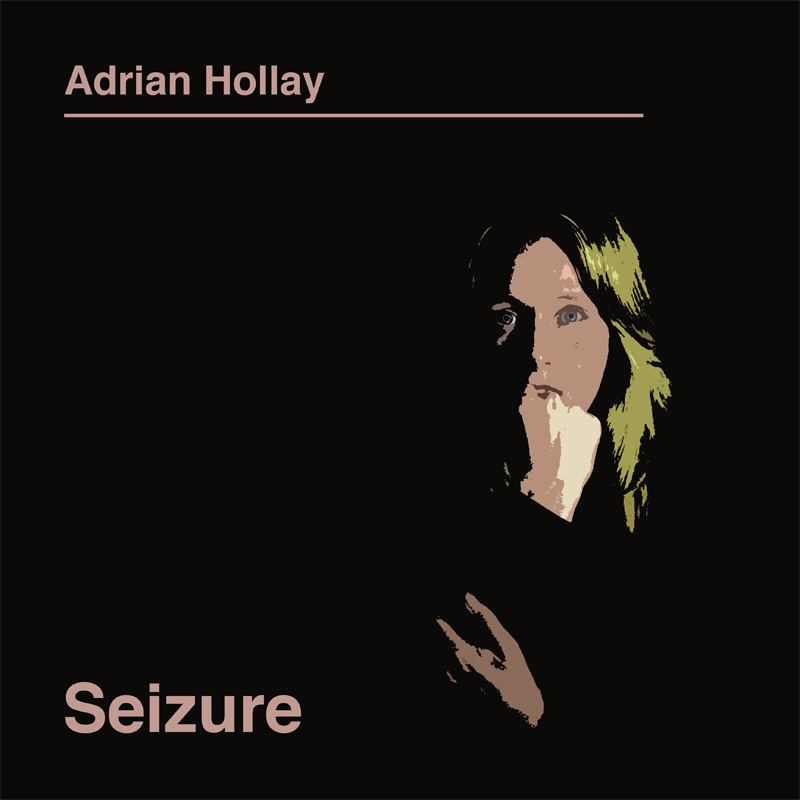 AdrianHollay_AlbumCover_Seizure.jpg