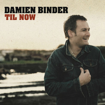 DamienBinder_AlbumCover_TilNow.jpg