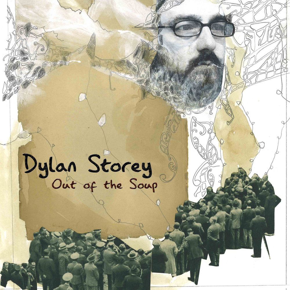 DylanStorey_AlbumCover_OutOfTheSoup.jpg