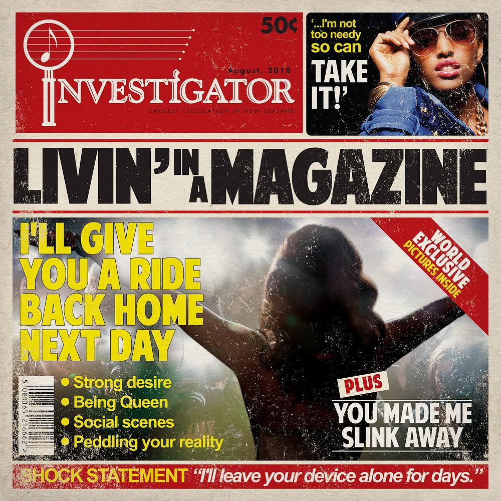 INVESTIGATOR - LIVIN IN A MAGAZINE COVER.jpg