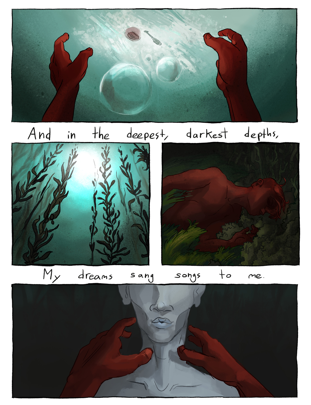 "Comic based on the lyrics to the song ""Sweet William"" by Tuung. I changed the lryics from ""deepest, darkest woods"" to ""Deepest darkest depths"" because that's how I first heard it (and I think it's a better lyric) 4/?"