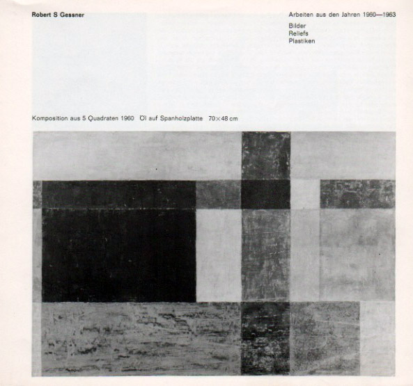 Robert S. Gessner_Arbeiten 1960-1963.jpg
