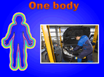 one body to look after