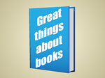 great things about books