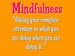 A definiton of mindfulness
