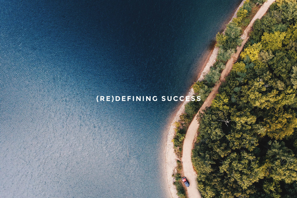 (Re)defining Success.