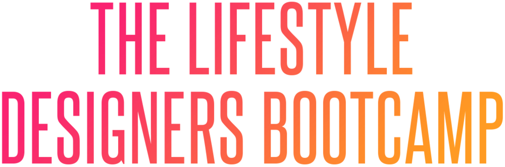 The Lifestyle Designers Bootcamp